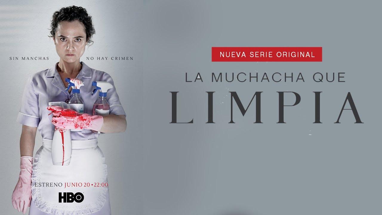 "Afiche de la serie ""La Muchacha que limpia"" - Origen HBO Max"
